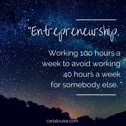 entrepreneurship 100 hours quote